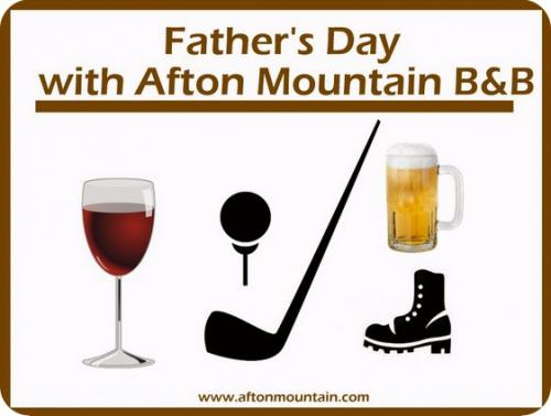 Father's Day at Afton Mountain B&B